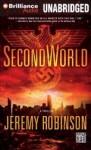 SecondWorld - Jeremy Robinson, Phil Gigante