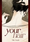 Your Hair - Niki Smith