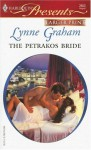 The Petrakos Bride (Greek Tycoons) (Harlequin Presents, #2653) - Lynne Graham