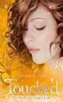 Die Macht der ewigen Liebe (Touched, #3) - Corrine Jackson