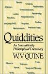 Quiddities: An Intermittently Philosophical Dictionary - Willard Van Orman Quine