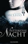 Bittersüße Nacht: Roman (German Edition) - Suzanne McLeod, Gertrud Wittich