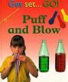 Puff and Blow - Sally Hewitt, Peter Millard