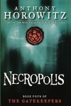 Necropolis (Gatekeepers, #4) - Anthony Horowitz