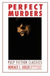 Perfect Murders - H.L. Gold, E. Gold, E.J. Gold