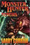Monster Hunter Nemesis - Larry Correia