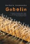 Gobelin - Barbara Kosmowska