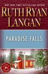 Paradise Falls - Ruth Ryan Langan