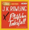 Ein plötzlicher Todesfall - J.K. Rowling
