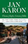 These High, Green Hills - Jan Karon
