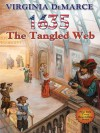 1635: The Tangled Web (Ring of Fire) - Virginia DeMarce