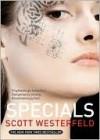 Specials (Uglies Series #3) - Scott Westerfeld