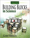 Laying a Creation Foundation: Building Blocks in Life Science - Gary Parker