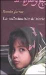La Collezionista Di Storie - Randa Jarrar, A. Crea