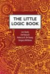 The Little Logic Book - Lee Hardy, Del Ratzsch, Rebecca Konyndyk DeYoung