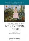 A Companion to Latin American History - Cynthia Holloway