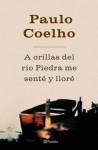 A orillas del río Piedra me senté y lloré (Spanish Edition) - Paulo Coelho