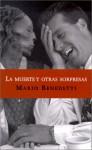 La Muerte y Otras Sorpresas - Mario Benedetti