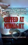 Cuffed at Midnight - Chris Almeida, Cecilia Aubrey