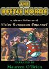 The Beetle Horde - Victor Rousseau Emanuel, Maureen O'Brien, Victor Rousseau Emanuel