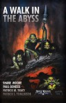 A Walk In The Abyss - Patrick S. Tomlison, Shane Moore, Patrick M. Tracy, Paul Genesse, Zachary Hill, Dan Harding, Kindall R. Heart
