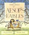The Best of Aesop's Fables - Margaret Clark, Charlotte Voake