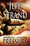 Pressure - Jeff Strand