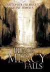 Black Mercy Falls - Christopher Fulbright, Angeline Hawkes