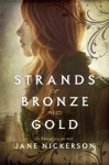 Strands of Bronze and Gold - Jane Nickerson