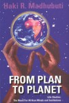 From Plan to Planet Life Studies: The Need for Afrikan Minds and Institutions - Haki R. Madhubuti