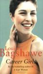 Career Girls - Louise Bagshawe