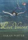 Lost Voices (Lost Voices Trilogy #1) - Sarah Porter, Julia Whelan