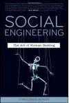 Social Engineering: The Art of Human Hacking - Christopher Hadnagy, Paul Wilson