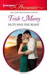 Duty and the Beast - Trish Morey