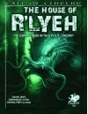 The House of R'lyeh - David Conyers, Glyn White, Brian Courtemanche, Peter Gilham, Brian M. Sammons