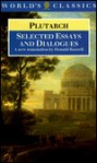 Selected Essays and Dialogues (World's Classics) - Plutarch