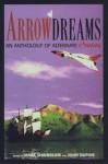 Arrowdreams: An Anthology Of Alternate Canadas - John Dupuis, Mark Shainblum