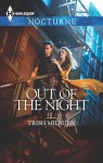 Out Of The Night (nocturne) - Trish Milburn