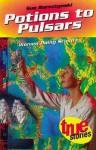 Potions to Pulsars: Women Doing Science - Sue Bursztynski