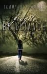 Fragile Brilliance - Tammy Blackwell