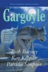 Gargoyle: Three Enchanting Romance Novellas - Beth Barany