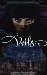 Veils - Pat McGreal, Stephen John Phillips, Rebecca Guay, José Villarrubia