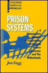 Prison Systems: A Comparative Study Of Accountability In England, France, Germany, And The Netherlands - Jon Vagg