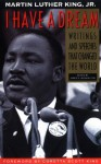 I Have a Dream: Writings and Speeches That Changed the World - Martin Luther King Jr., James Washington, Coretta Scott King