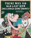 There Was an Old Lady Who Swallowed Some Books! (Library) - Lucille Colandro