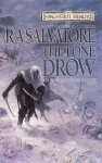 The Lone Drow (Forgotten Realms: Hunter's Blades, #2; Legend of Drizzt, #15) - R.A. Salvatore