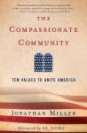 The Compassionate Community: Ten Values to Unite America - Jonathan Miller, Al Gore