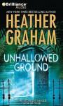 Unhallowed Ground - Heather Graham, Emily Durante