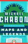 Maps and Legends: Reading and Writing Along the Borderlands - Michael Chabon
