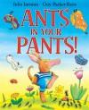 Ants in Your Pants! - Julia Jarman, Guy Parker-Rees